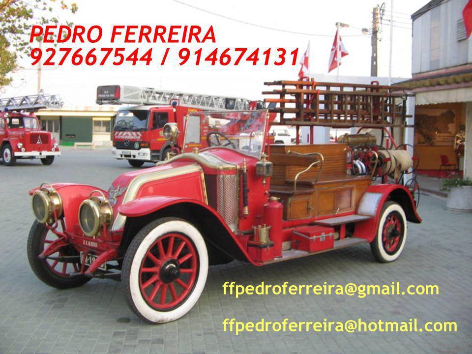 PEDRO FERREIRA 927667544 / 914674131 ffpedroferreira@gmail.com ffpedroferreira@hotmail.com