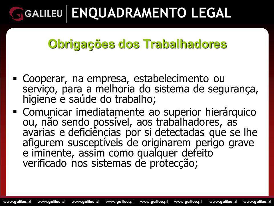 www. galileu.pt www. galileu.pt www. galileu.pt www. galileu.pt ENQUADRAMENTO LEGAL Cooperar, na empresa, estabelecimento ou serviço, para a melhoria