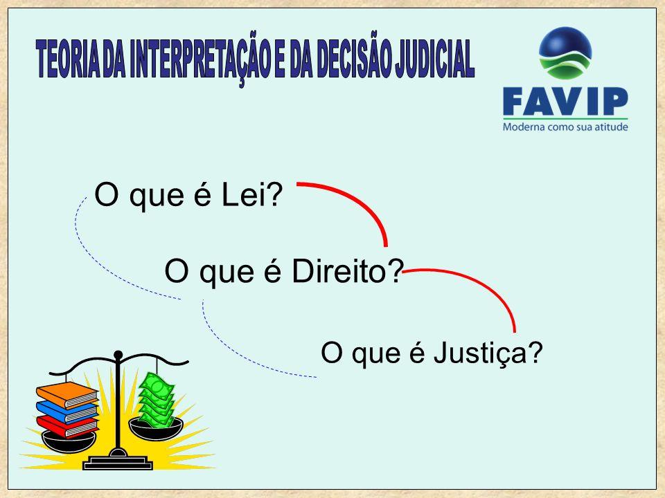 O que é Lei? O que é Direito? O que é Justiça?