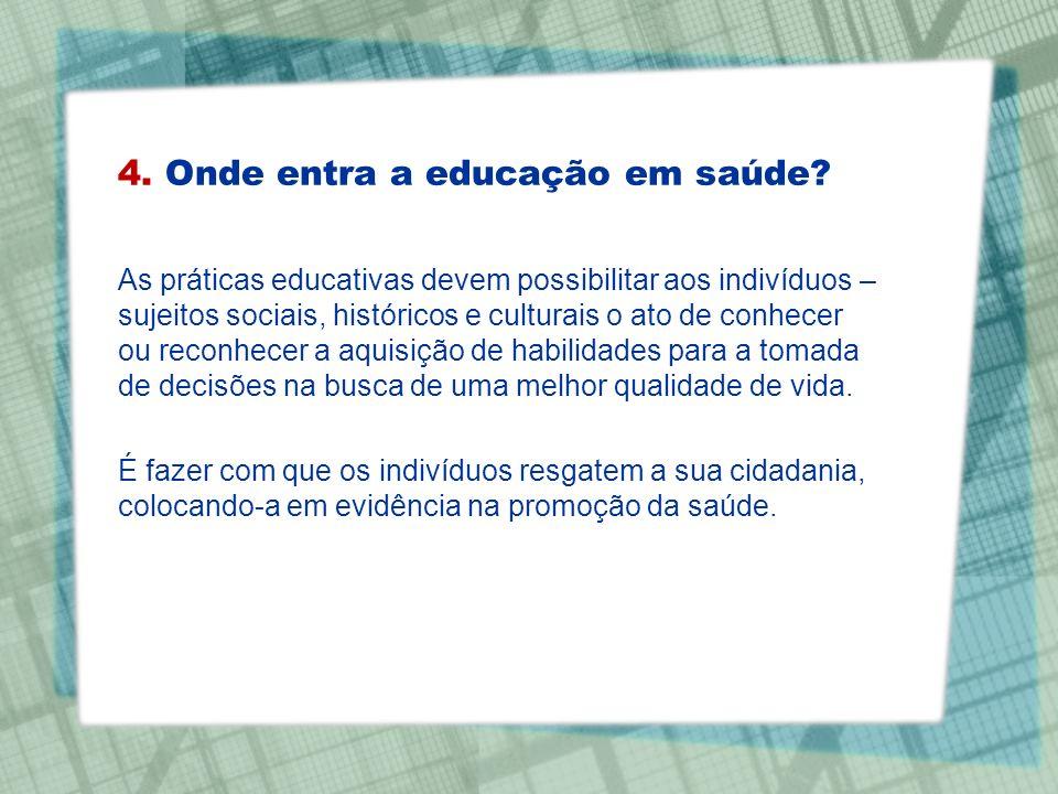 As práticas educativas devem possibilitar aos indivíduos – sujeitos sociais, históricos e culturais o ato de conhecer ou reconhecer a aquisição de hab