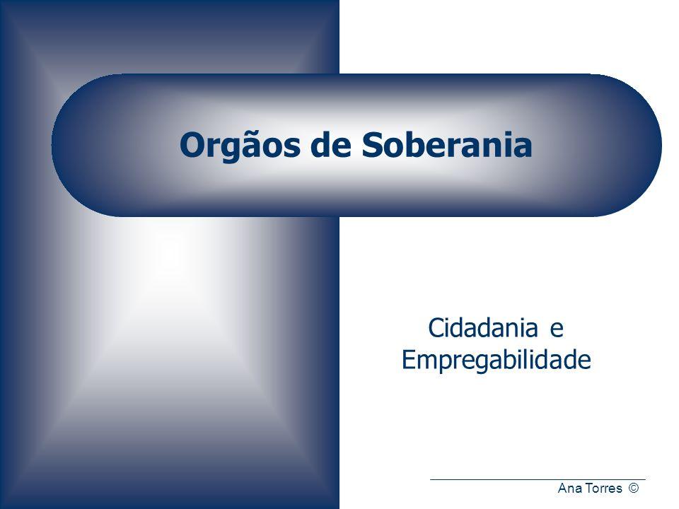 Ana Torres © Orgãos de Soberania Cidadania e Empregabilidade