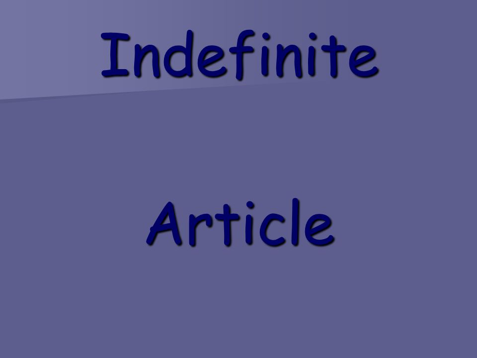IndefiniteArticle