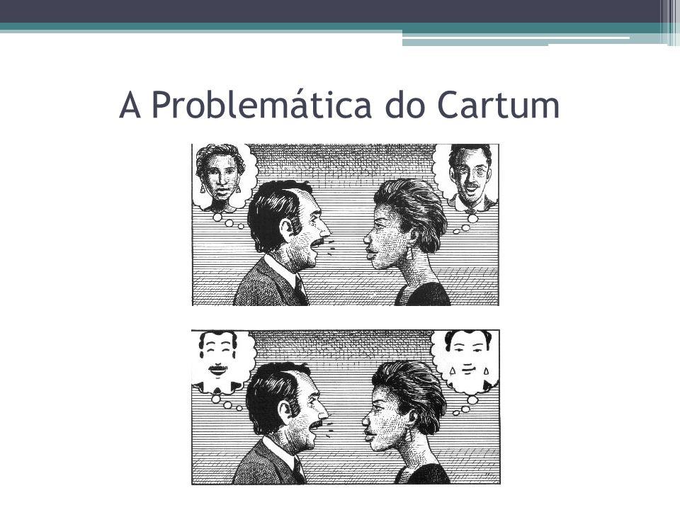 A Problemática do Cartum
