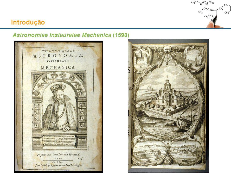Astronomiae Instauratae Mechanica (1598) Introdução