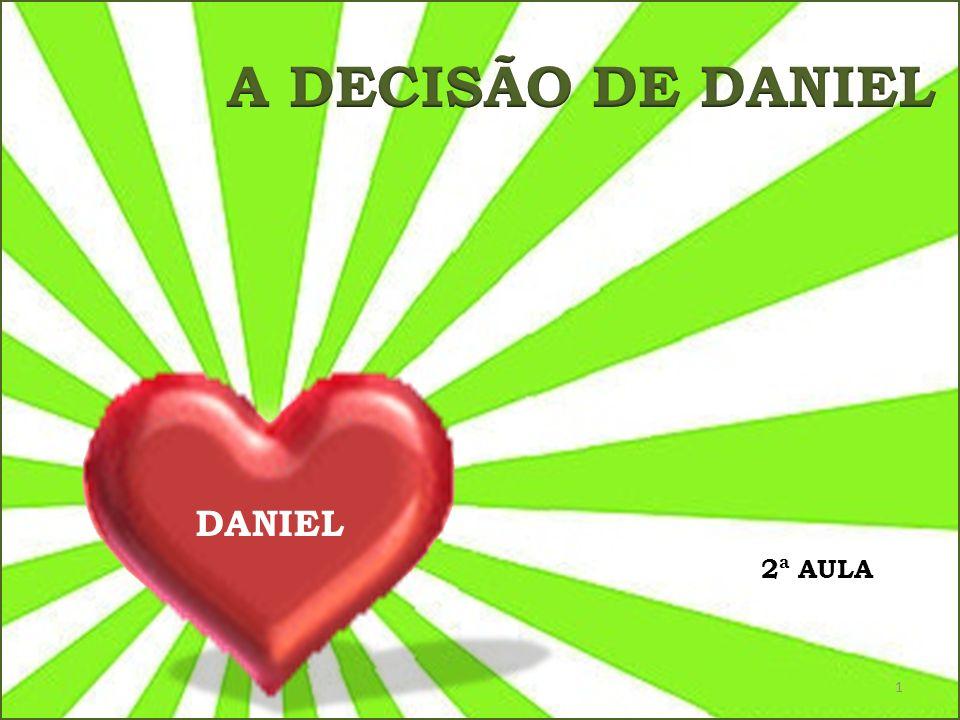 1 DANIEL 2ª AULA