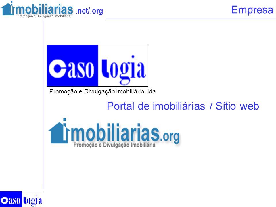 .net/.org Empresa Promoção e Divulgação Imobiliária, lda Portal de imobiliárias / Sítio web