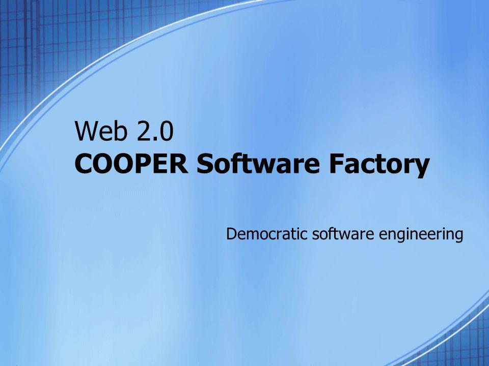Cooper Software Factory - Missão Criar soluções personalizadas de softwares open source em um ambiente distribuído e democrático de forma transparente ao cliente