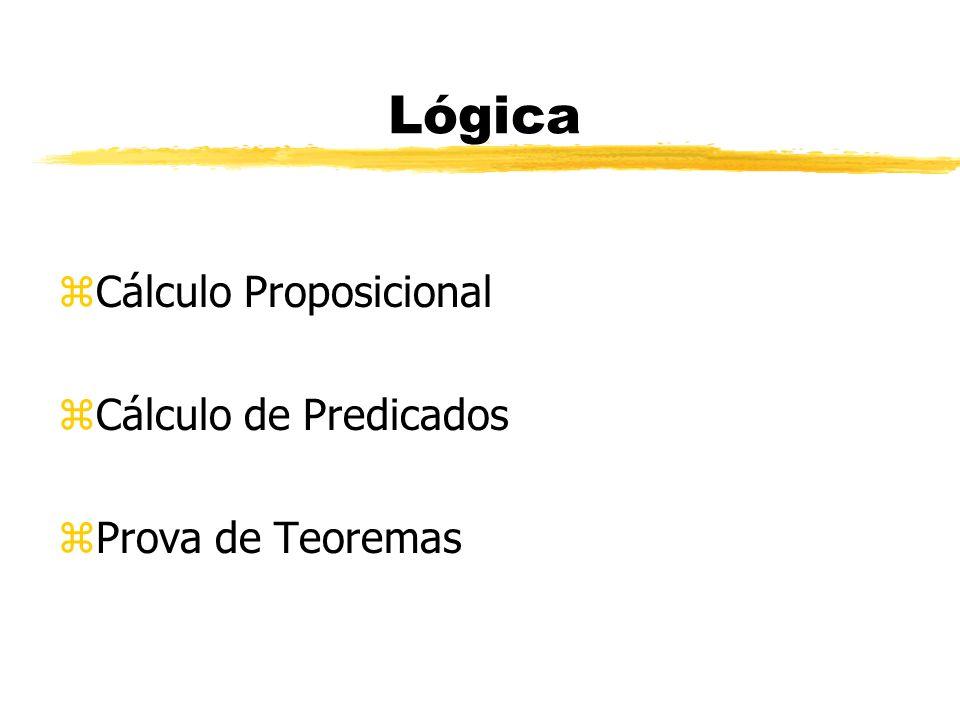 Lógica zCálculo Proposicional