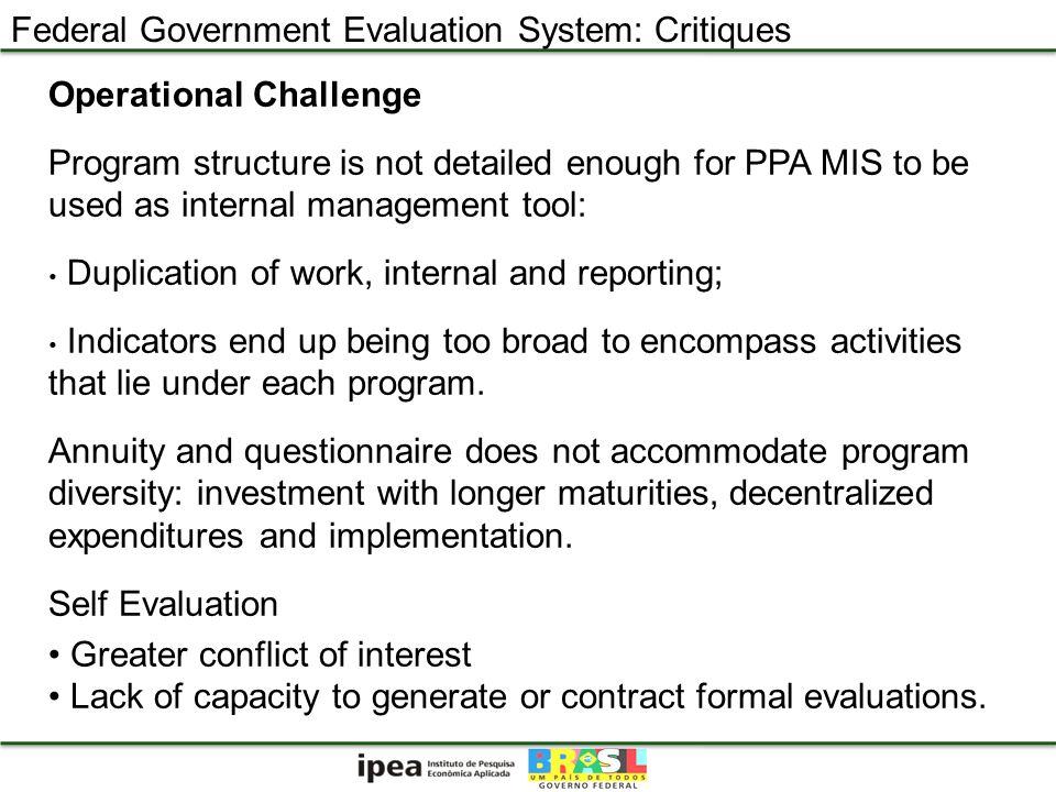 Operational Challenge Program structure is not detailed enough for PPA MIS to be used as internal management tool: Duplication of work, internal and r