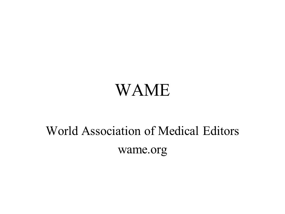 WAME World Association of Medical Editors wame.org