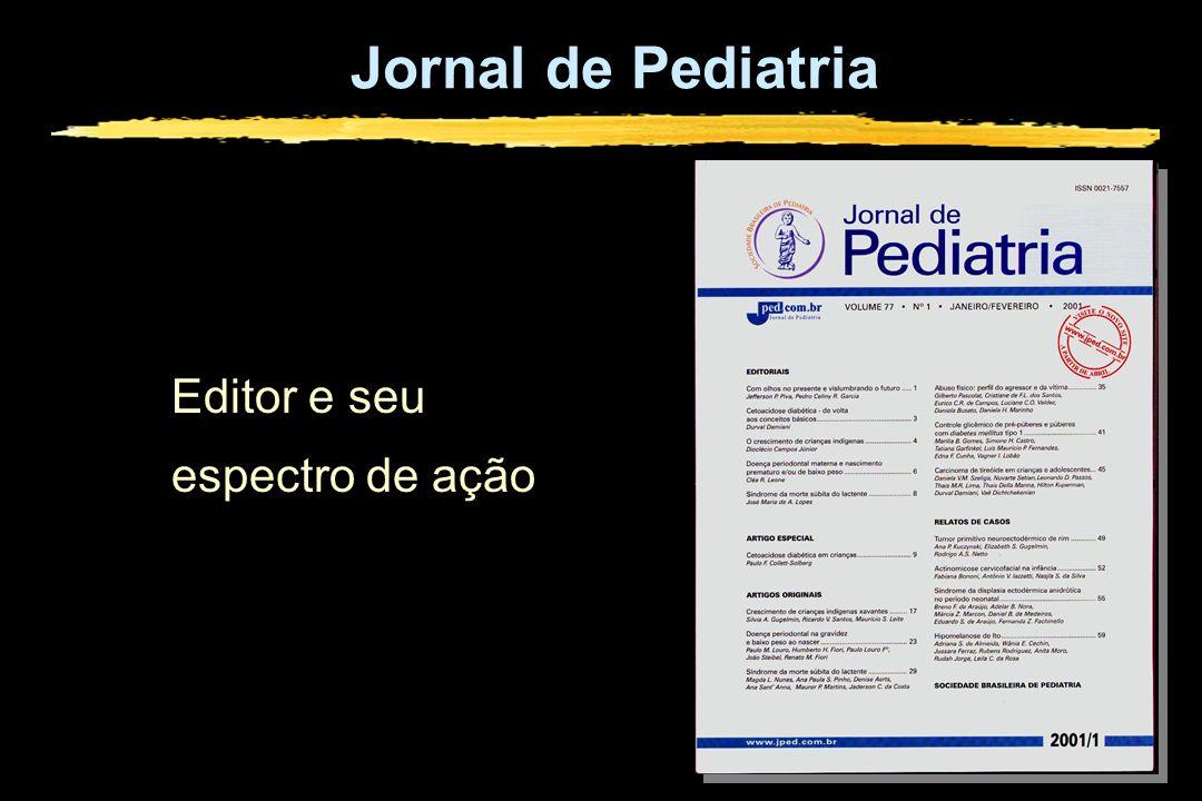 Jornal de Pediatria Editor e seu espectro de ação