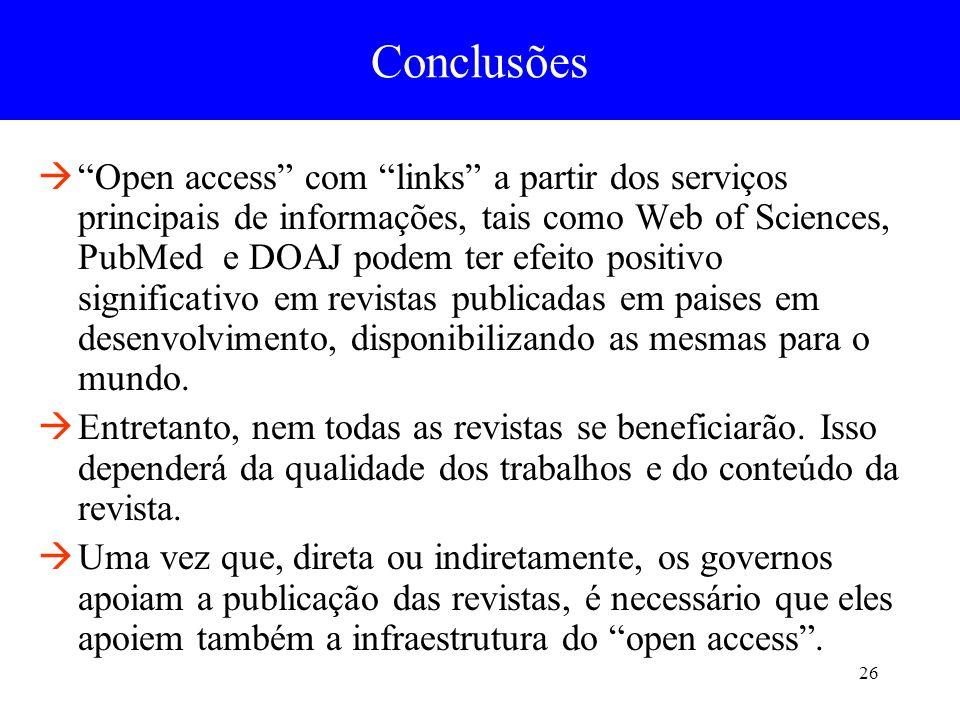 26 Open access com links a partir dos serviços principais de informações, tais como Web of Sciences, PubMed e DOAJ podem ter efeito positivo significa