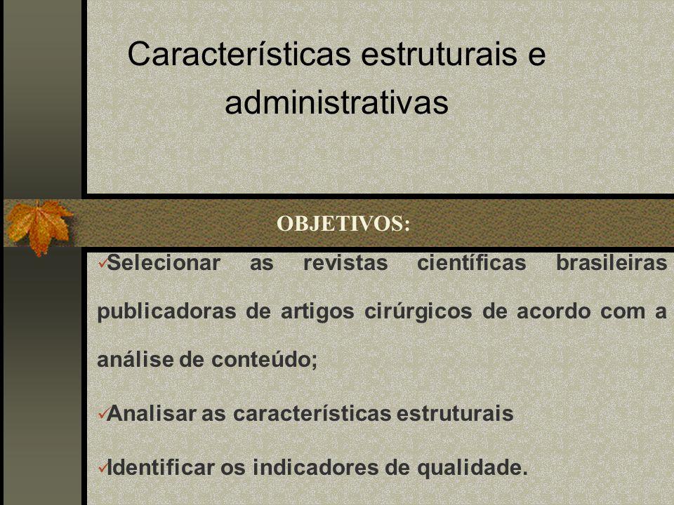 Características estruturais e administrativas