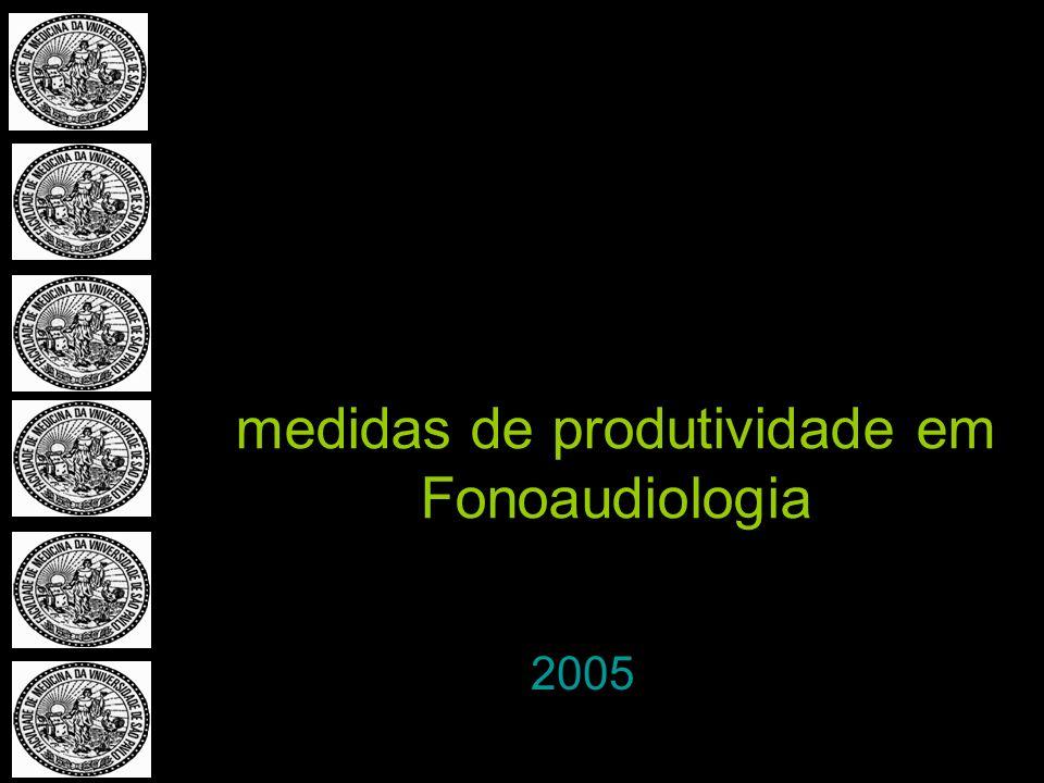 2005 medidas de produtividade em Fonoaudiologia