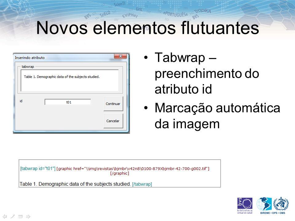 Novos elementos flutuantes Tabwrap – preenchimento do atributo id Marcação automática da imagem