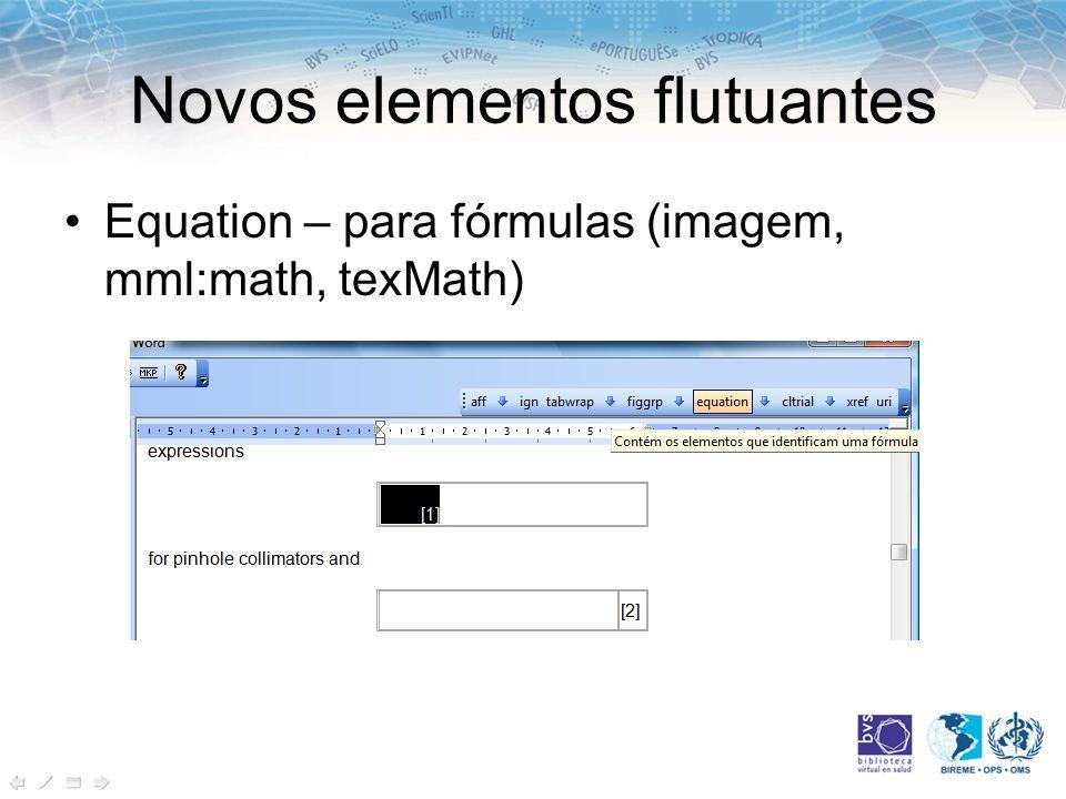 Equation – para fórmulas (imagem, mml:math, texMath)