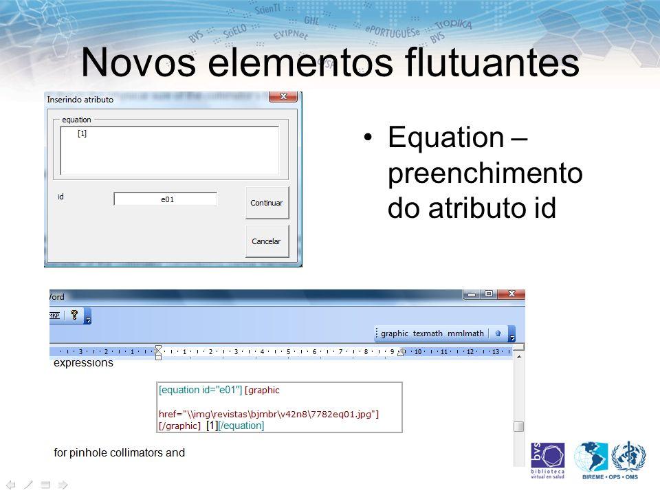 Novos elementos flutuantes Equation – preenchimento do atributo id