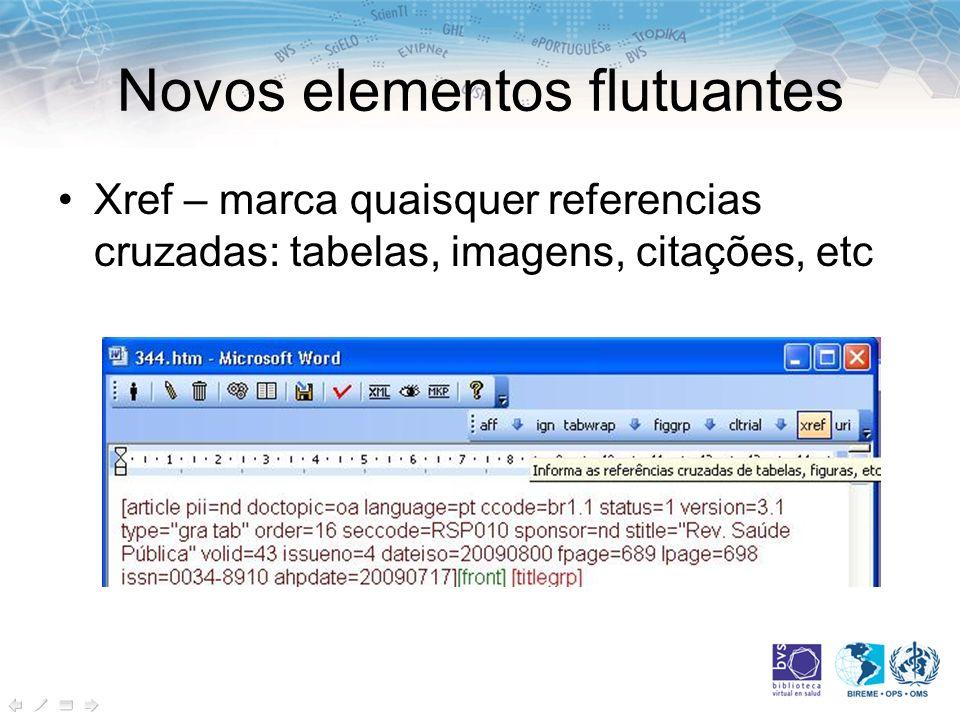 Novos elementos flutuantes Xref – marca quaisquer referencias cruzadas: tabelas, imagens, citações, etc