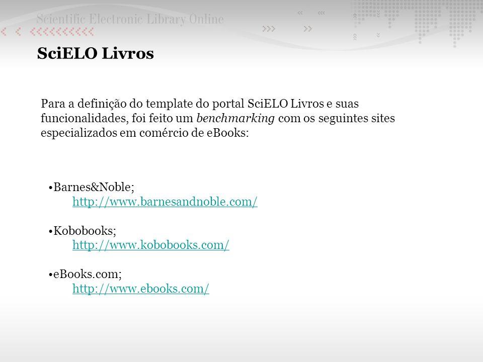 Para a definição do template do portal SciELO Livros e suas funcionalidades, foi feito um benchmarking com os seguintes sites especializados em comérc
