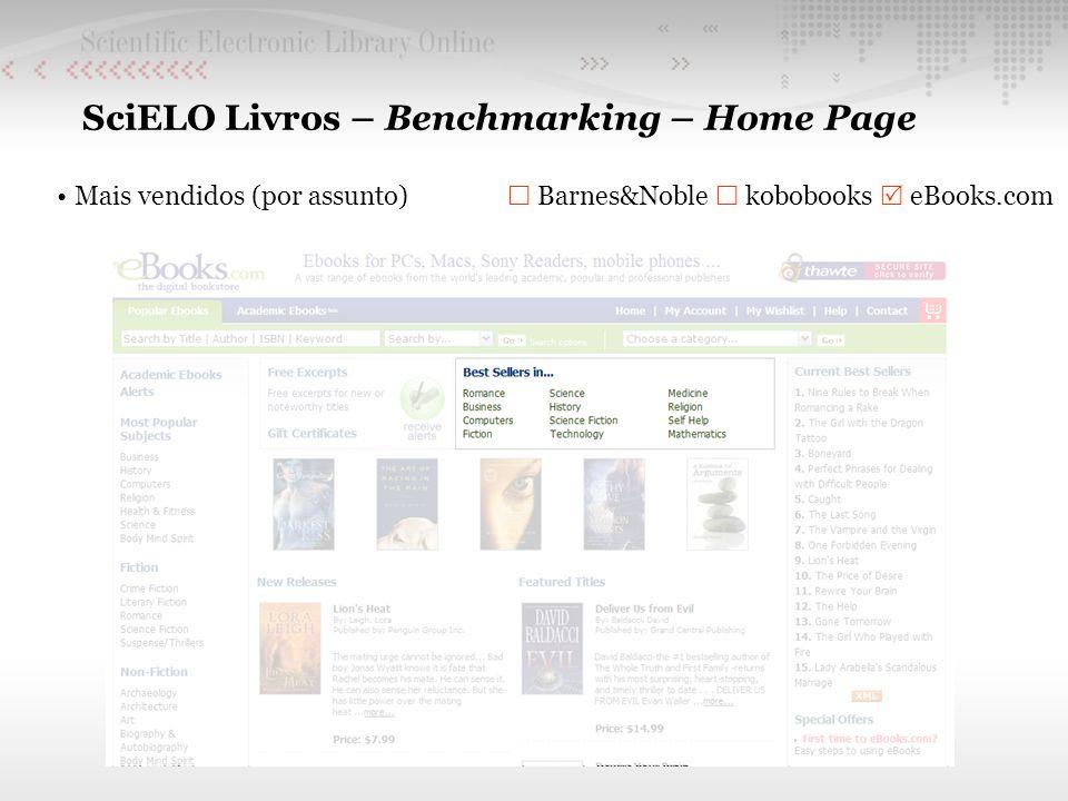 SciELO Livros – Benchmarking – Home Page Mais vendidos (por assunto) Barnes&Noble kobobooks eBooks.com