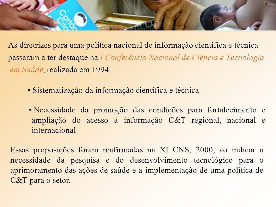 As diretrizes para uma política nacional de informação científica e técnica passaram a ter destaque na I Conferência Nacional de Ciência e Tecnologia