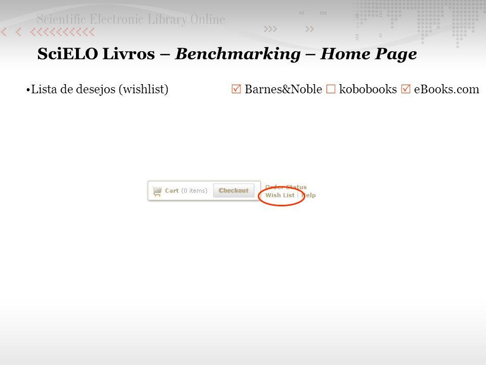 SciELO Livros – Benchmarking – Home Page Lista de desejos (wishlist) Barnes&Noble kobobooks eBooks.com