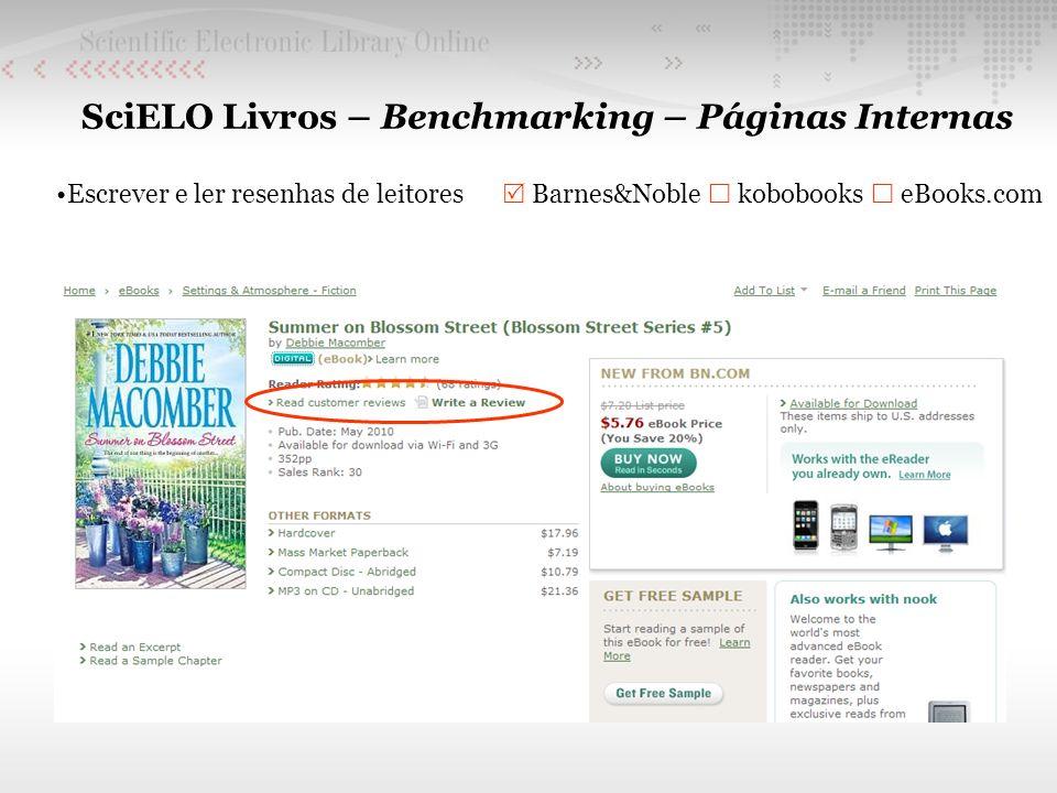 SciELO Livros – Benchmarking – Páginas Internas Escrever e ler resenhas de leitores Barnes&Noble kobobooks eBooks.com