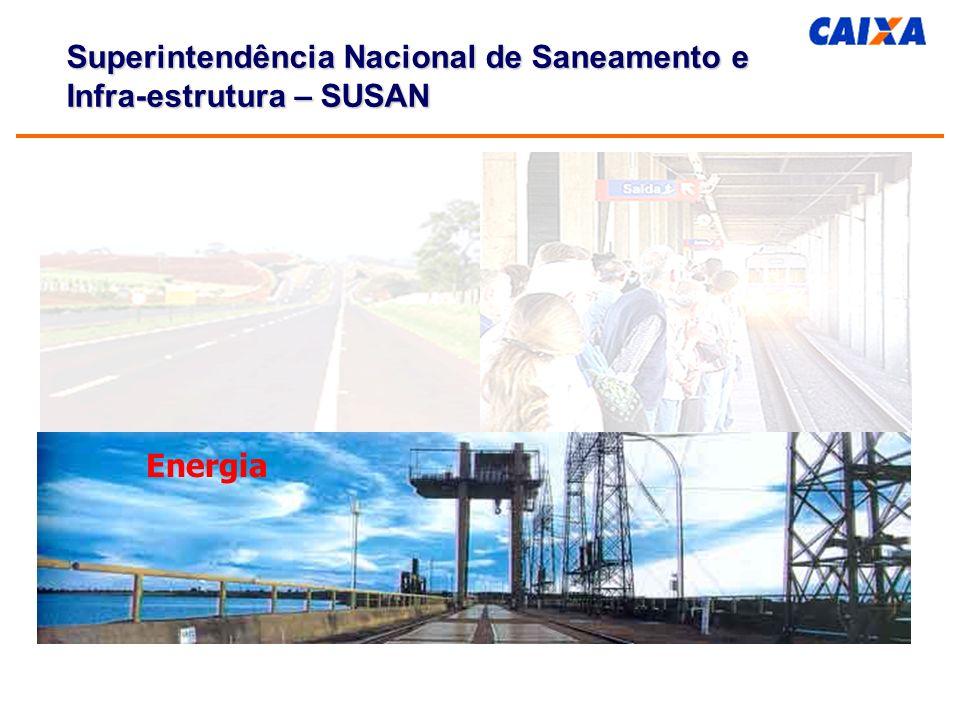 Energia Superintendência Nacional de Saneamento e Infra-estrutura – SUSAN
