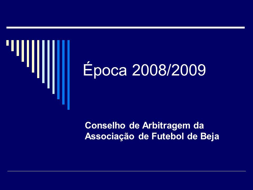 Época 2008/2009 Conselho de Arbitragem da Associação de Futebol de Beja