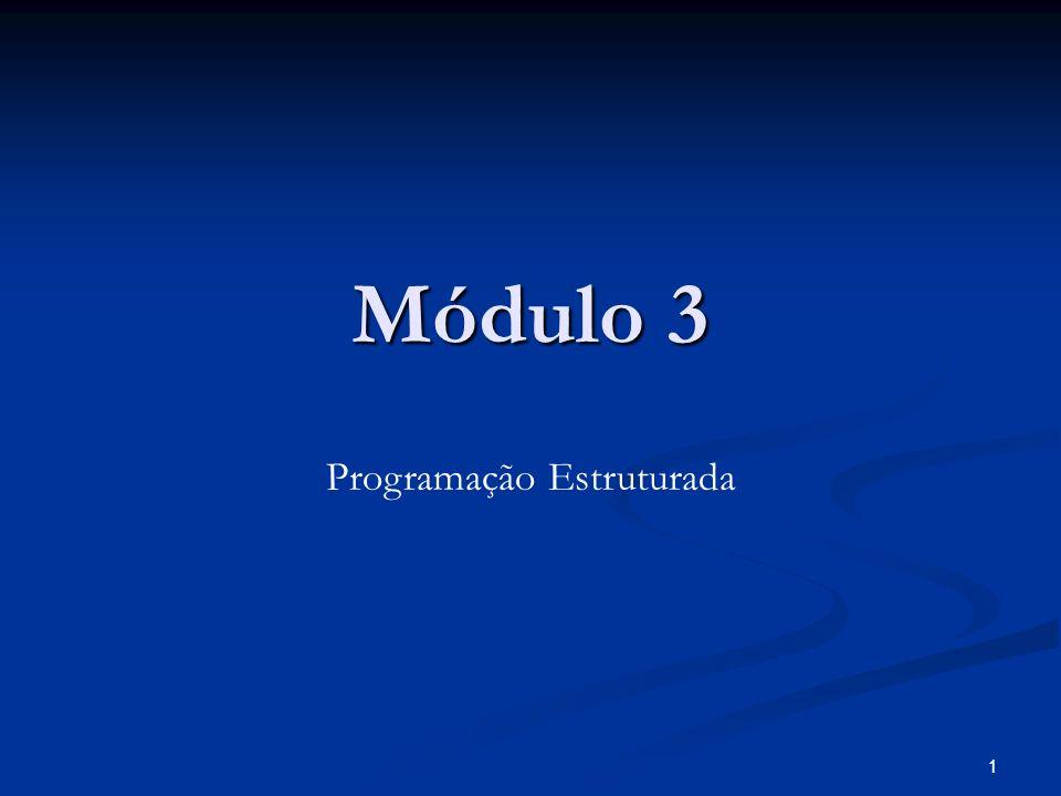 1 Módulo 3 Programação Estruturada