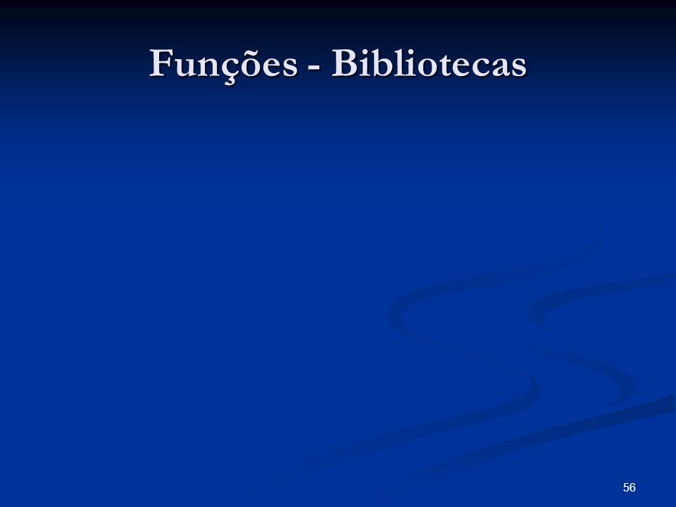 56 Funções - Bibliotecas