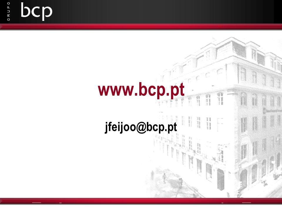G R U P O www.bcp.pt jfeijoo@bcp.pt