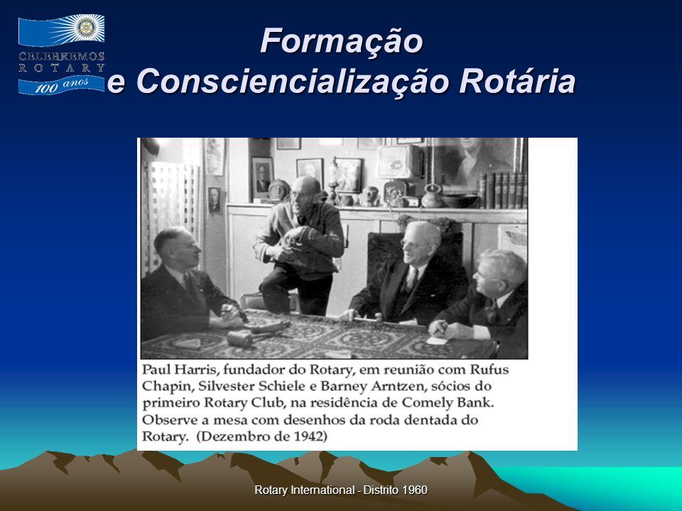Rotary International - Distrito 1960 Formação e Consciencialização Rotária O que é Rotary: Rotary é uma organização de líderes de negócios e profissionais unidos no mundo inteiro que prestam serviços humanitários, fomentam um elevado padrão de ética em todas as profissões e ajudam a estabelecer a paz e a boa vontade no Mundo.