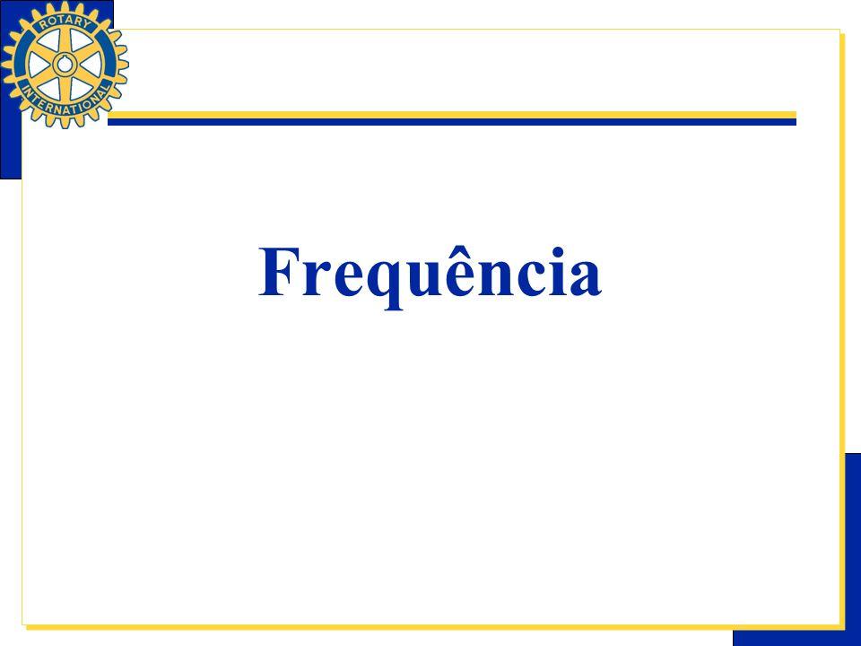 Requisitos de Freqüência Todos os sócios de Rotary Clubs são responsáveis por cumprir uma freqüência mínima.