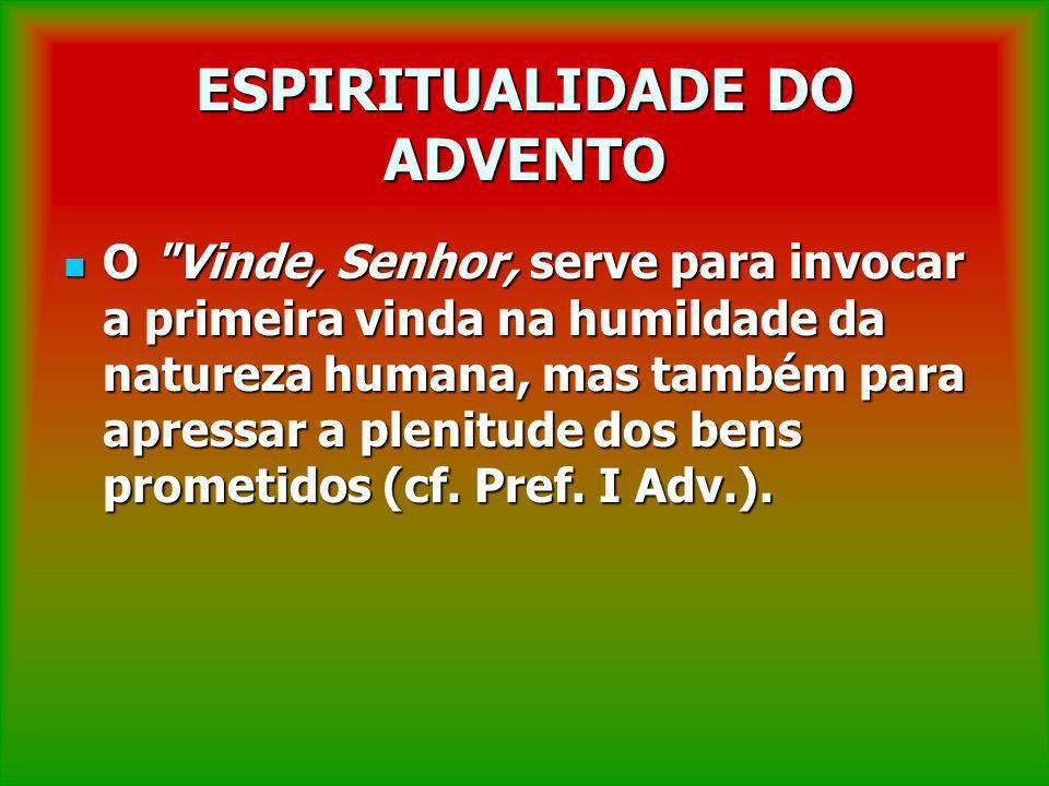 ESPIRITUALIDADE DO ADVENTO O