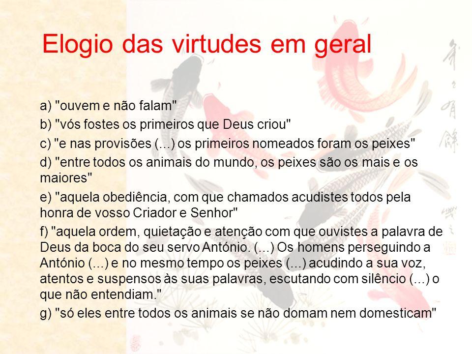 Elogio das virtudes em geral a)