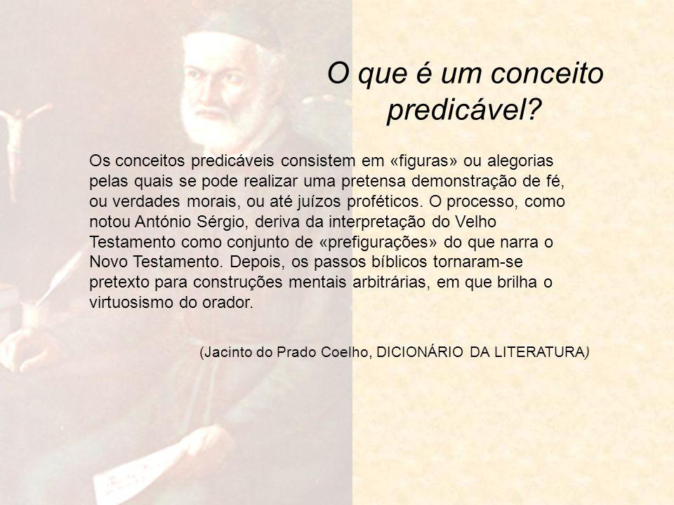 O que é um conceito predicável? Os conceitos predicáveis consistem em «figuras» ou alegorias pelas quais se pode realizar uma pretensa demonstração de