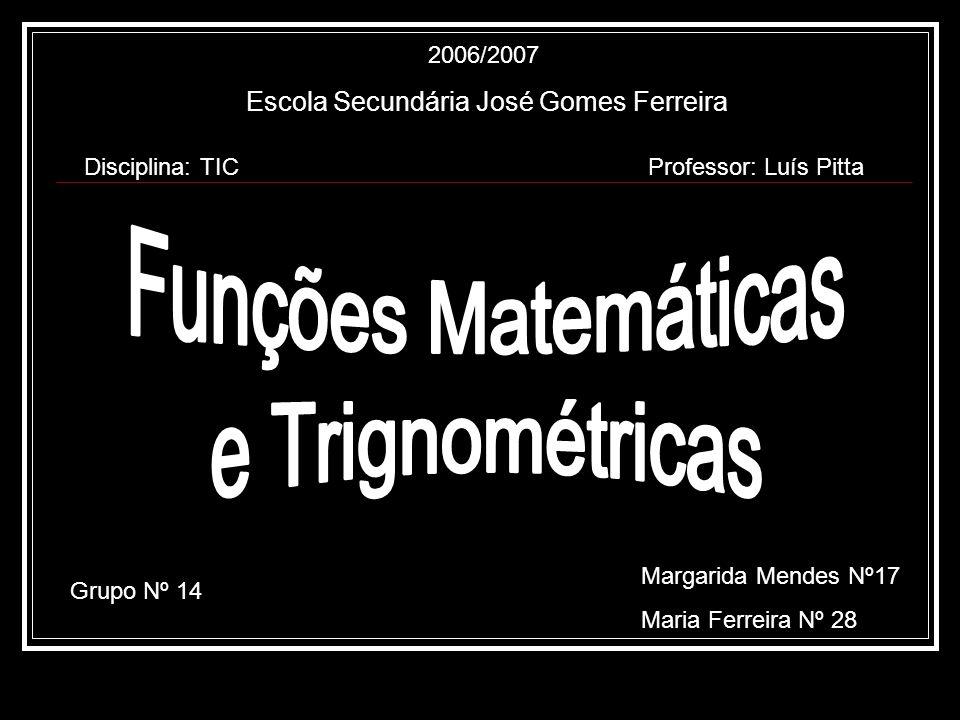 Escola Secundária José Gomes Ferreira Disciplina: TICProfessor: Luís Pitta Grupo Nº 14 Margarida Mendes Nº17 Maria Ferreira Nº 28 2006/2007