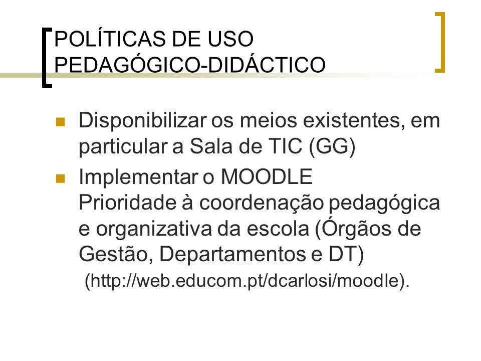 POLÍTICAS DE USO PEDAGÓGICO-DIDÁCTICO 14 Portáteis para trabalho em sala de aula (7+7) Será possível requisitar até 7 portáteis para serem utilizados na sala de aula com os alunos.