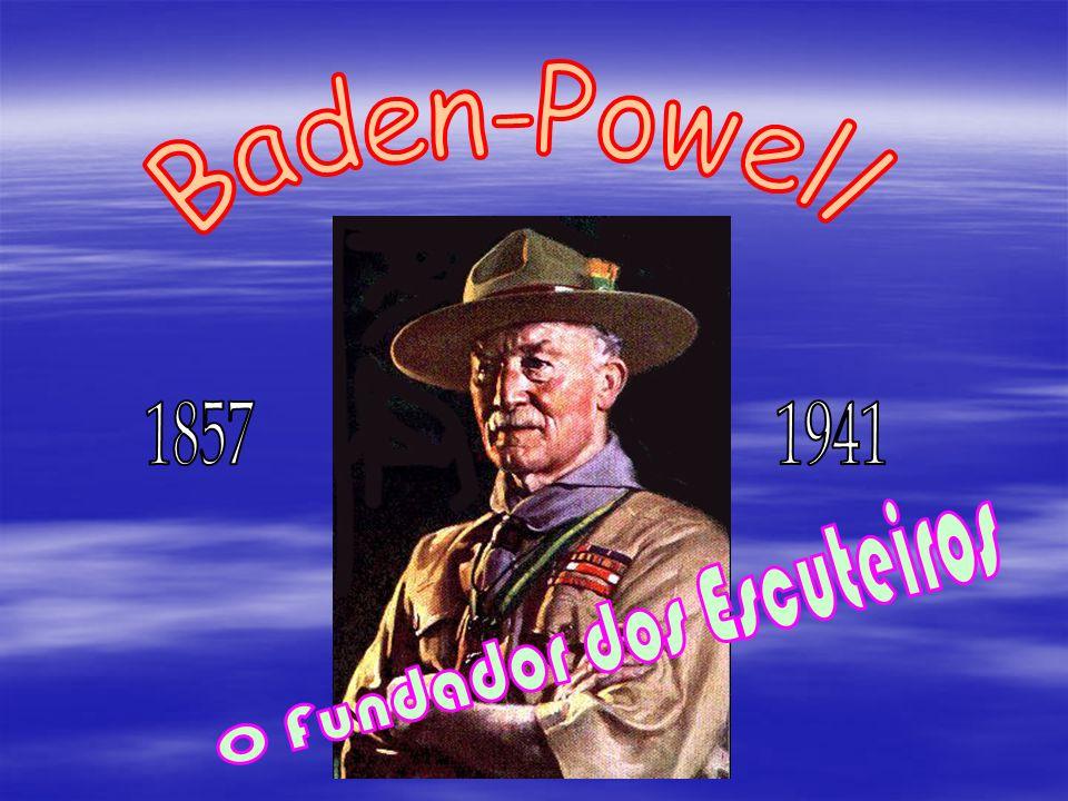 Robert Stephenson Smyth Baden-Powell Robert Stephenson Smyth Baden-Powell Nasceu a 22 Fevereiro 1857, em Londres Nasceu a 22 Fevereiro 1857, em Londres Órfão de pai com apenas três anos Órfão de pai com apenas três anos Durante a sua infância brincava na Natureza, na qual fazia diversas actividades ao ar livre Durante a sua infância brincava na Natureza, na qual fazia diversas actividades ao ar livre Passou, assim, uma infância feliz, apesar das dificuldades financeiras que a mãe possuía Passou, assim, uma infância feliz, apesar das dificuldades financeiras que a mãe possuía