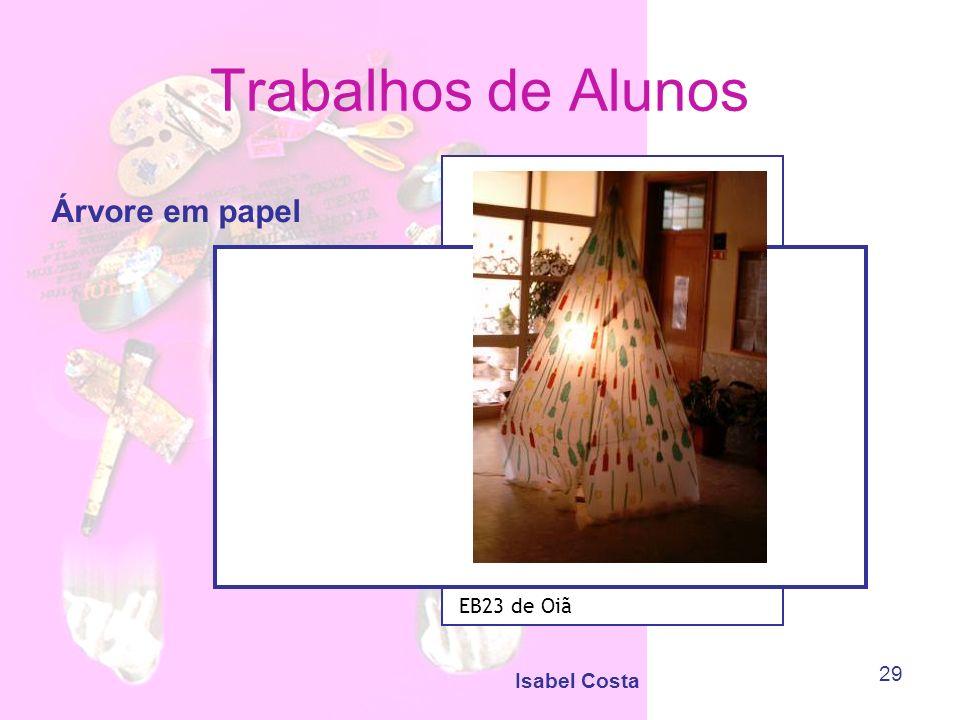 Isabel Costa 29 Trabalhos de Alunos Árvore em papel EB23 de Oiã