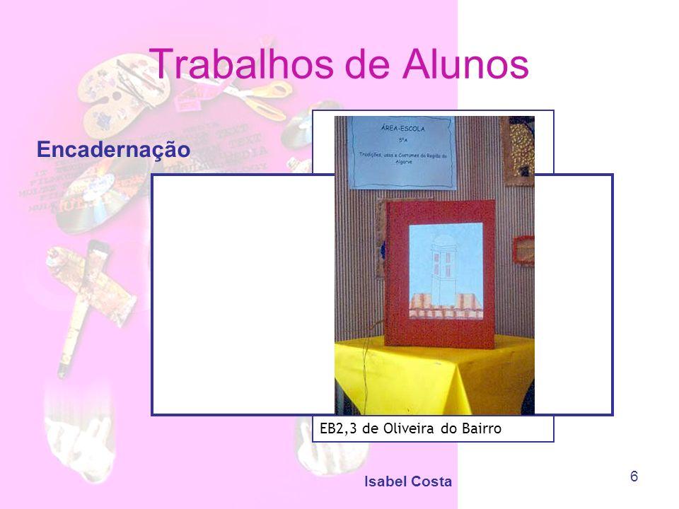 Isabel Costa 7 Trabalhos de Alunos Modelação EB2 de Albergaria-a-Velha