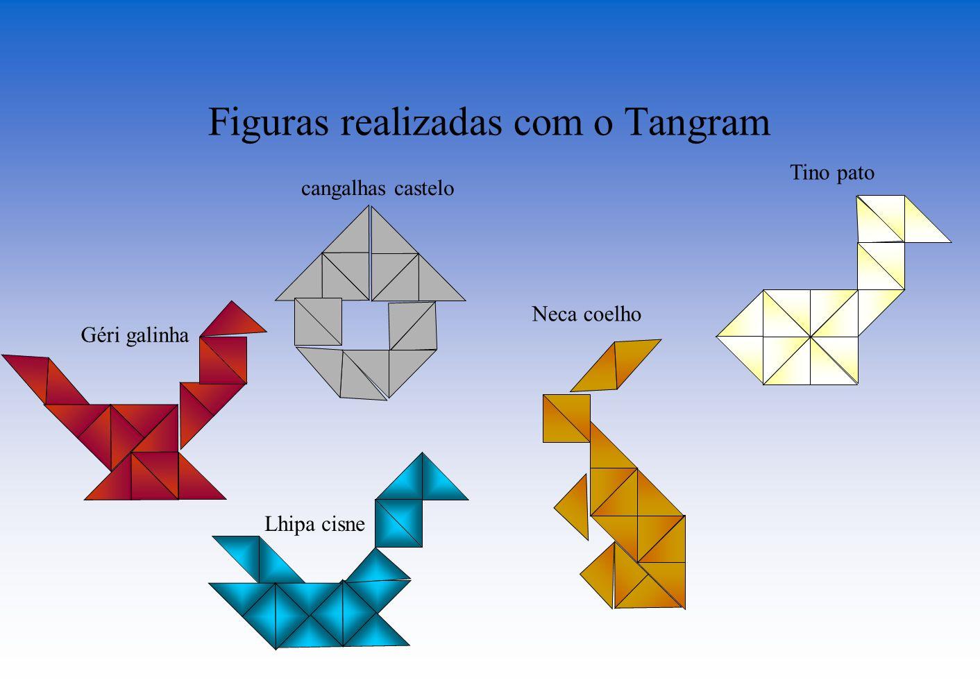 Figuras realizadas com o Tangram cangalhas castelo Géri galinha Lhipa cisne Neca coelho Tino pato