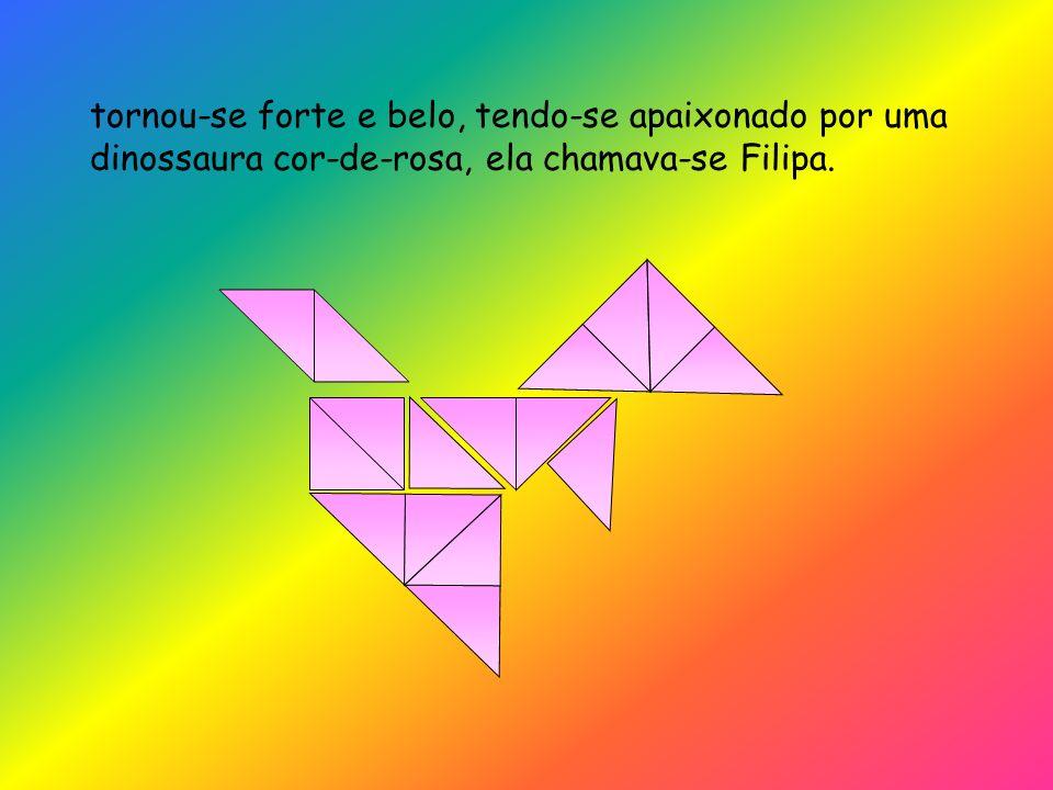tornou-se forte e belo, tendo-se apaixonado por uma dinossaura cor-de-rosa, ela chamava-se Filipa.