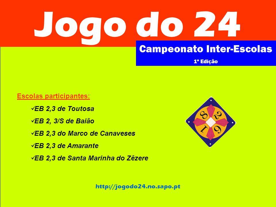 Jogo do 24 Campeonato Inter-Escolas 1ª Edição Regras 1.À volta da mesa colocam-se 4 jogadores, havendo uma quinta pessoa que será o coordenador da mesa.