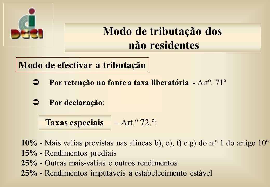 Por retenção na fonte a taxa liberatória - Artº.
