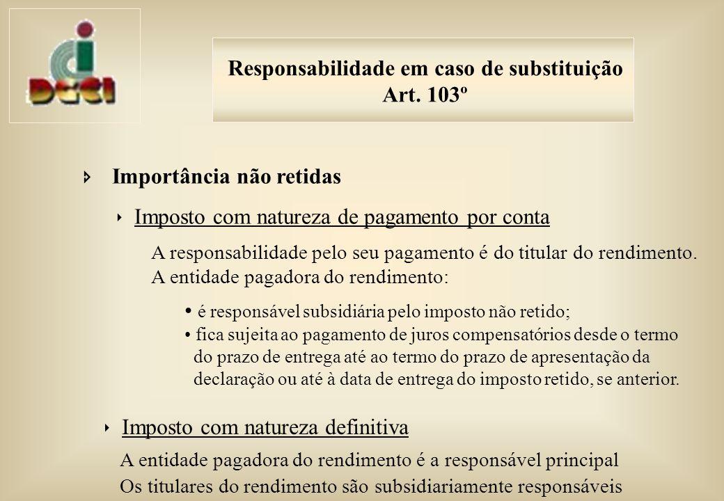 Responsabilidade em caso de substituição Art.