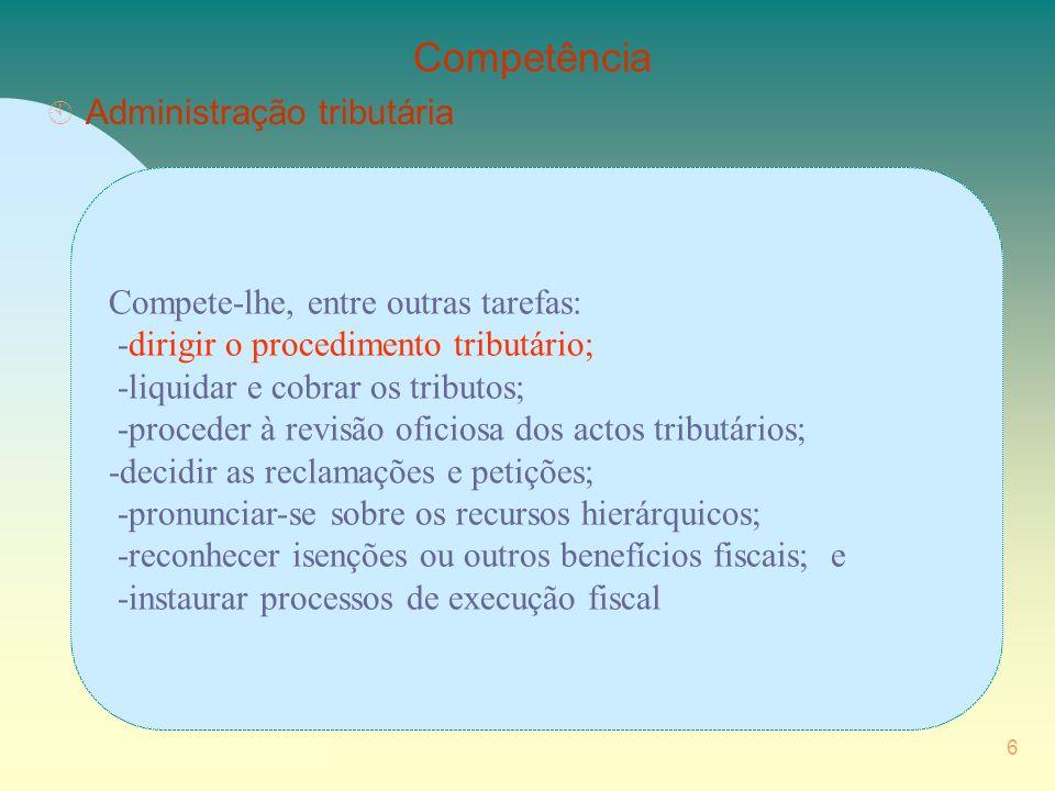 27 Procedimento tributário - Procedimentos prévios de informação (art.