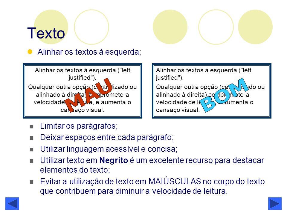 Texto Alinhar os textos à esquerda; Alinhar os textos à esquerda (