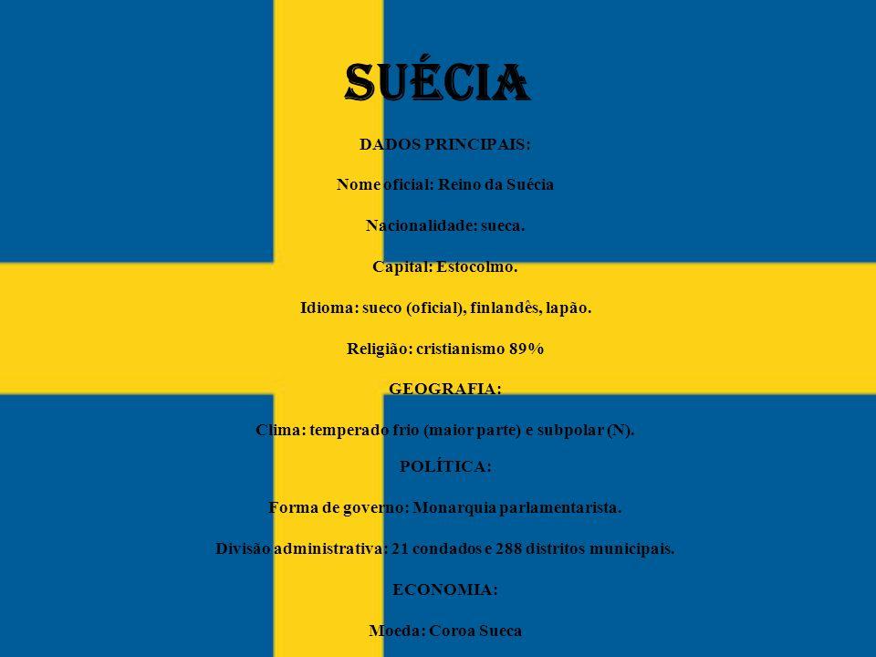 SUÉCIA DADOS PRINCIPAIS: Nome oficial: Reino da Suécia Nacionalidade: sueca. Capital: Estocolmo. Idioma: sueco (oficial), finlandês, lapão. Religião:
